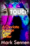 Touch (DI Charlotte Savage)