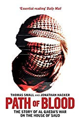 Path of Blood: The Story of Al Qaeda's War on Saudi Arabia