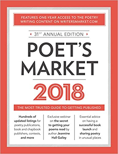 Poet S Market 2018 The Most Trusted Guide For Publishing Poetry