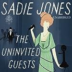 The Uninvited Guests | Sadie Jones