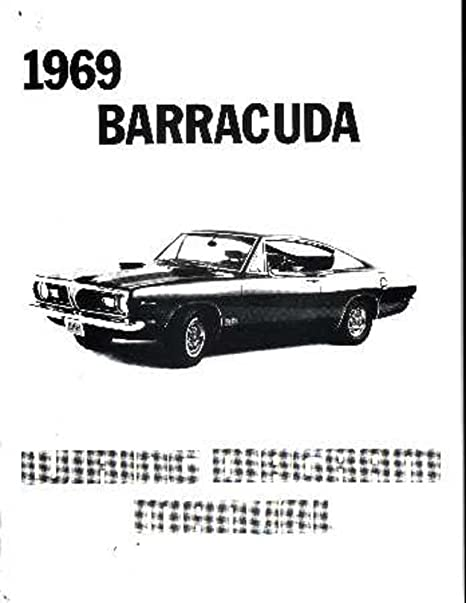 amazon com bishko automotive literature 1969 plymouth barracuda rh amazon com Basic Headlight Wiring Diagram 1967 barracuda wiring diagram