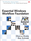 Essential Windows Workflow Foundation (Microsoft Windows Development Series)