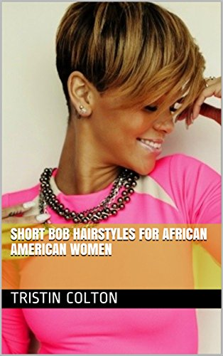 Search : Short Bob Hairstyles For African American Women
