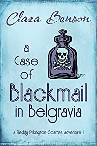 A Case Of Blackmail In Belgravia by Clara Benson ebook deal