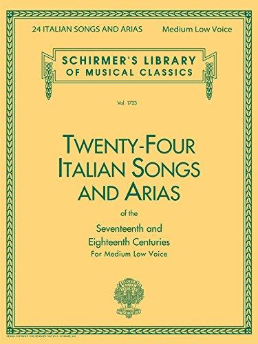 24 Italian Songs & Arias - Medium Low Voice (Book only): Medium Low ()