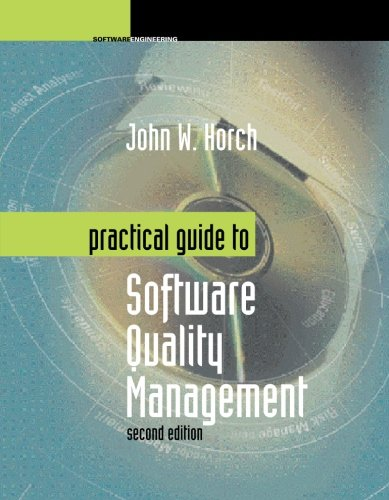 Practical Guide to Software Quality Management, Second Edition (Artech House Computing Library)
