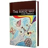 The Magic Way, Tamariz, Juan, 0945296819