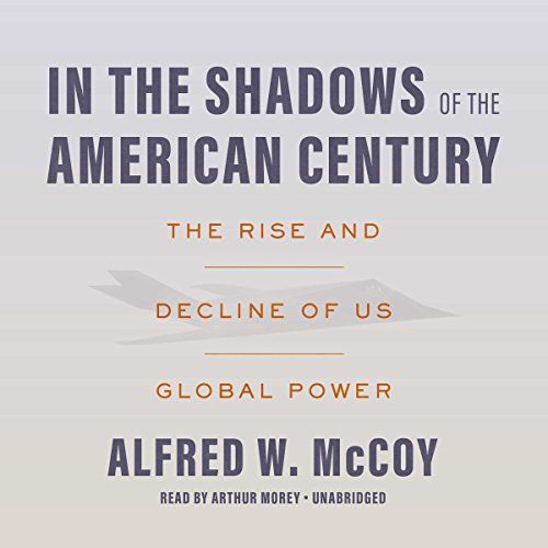 In the Shadows of the American Century ()