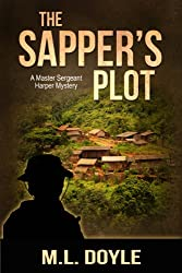 The Sapper's Plot (The Master Sergeant Harper Mystery series Book 2)