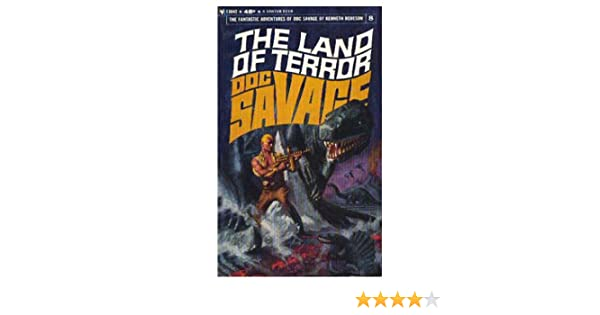 The land of terror the fantastic adventures of doc savage 8 the land of terror the fantastic adventures of doc savage 8 kenneth robeson 9780553086072 amazon books fandeluxe Images