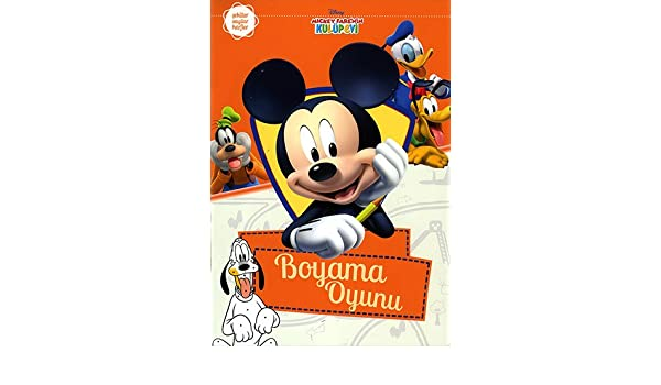 Mickey Fare Nin Kulup Evi Boyama Oyunu Collective 9786050941968
