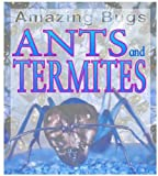 Ants and Termites, Anna Claybourne, 1932799575