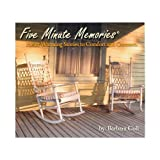 Five Minute Memories: Heart Warming Stories to Comfort and Connect