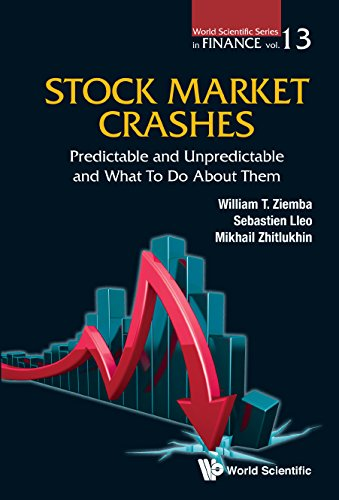 (Stock Market Crashes:Predictable and Unpredictable and What to do About Them (World Scientific Series in Finance Book)