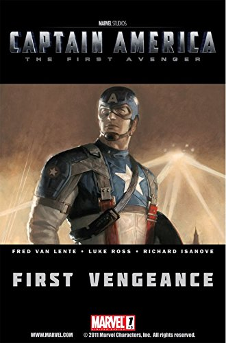 Captain America: The First Avenger #1: First (Marvel Captain America Issue)