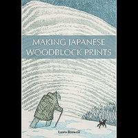 Making Japanese Woodblock Prints (English Edition)
