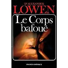 Le Corps bafoué