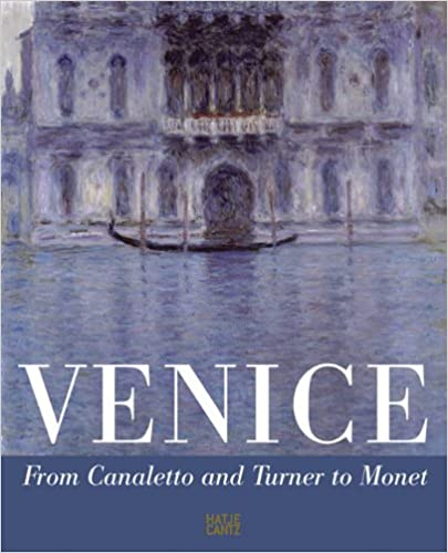 Book Venice: From Canaletto and Turner to Monet