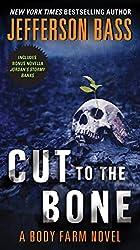 Cut to the Bone: A Body Farm Novel