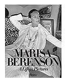 Marisa Berenson, Steven Meisel , Jason Duzansky, Lina Bey'sMarisa Berenson: A Life in Pictures [Hardcover]2011