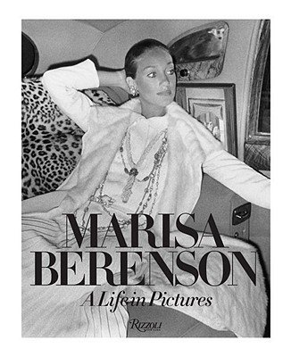 Marisa Berenson, Steven Meisel , Jason Duzansky, Lina Bey'sMarisa Berenson: A Life in Pictures [Hardcover]2011