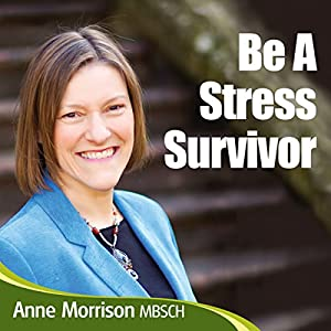 Be a Stress Survivor Audiobook
