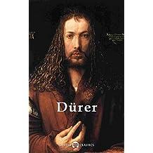 Delphi Complete Works of Albrecht Dürer (Illustrated) (Delphi Masters of Art Book 26)