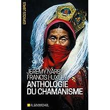 Anthologie du chamanisme - Nº 206: Cinq cent ans sur la piste du savoir