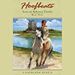 Lara at Athenry Castle: Hoofbeats, Book 3 | Kathleen Duey