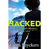 Hacked: The Eulalie Park Mysteries Book 1