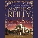 The Tournament Hörbuch von Matthew Reilly Gesprochen von: Lucy Gaskell
