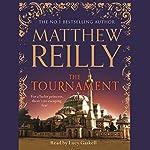 The Tournament | Matthew Reilly