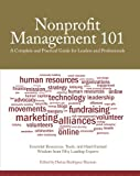 img - for Nonprofit Management 101: A Complete and Practical Guide for Leaders and Professionals book / textbook / text book