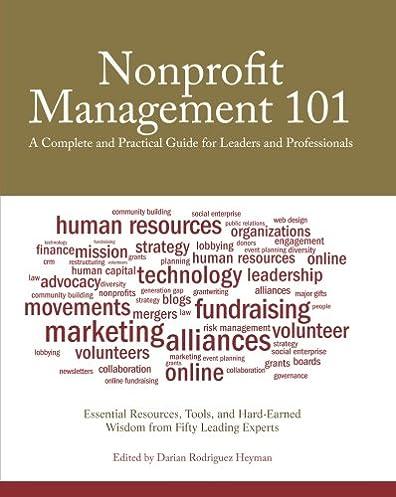 nonprofit management 101 a complete and practical guide for leaders rh amazon com Non-Profit Organizational Chart Non-Profit Corporation