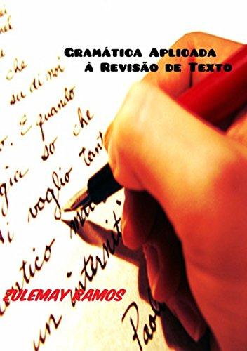 Gramtica Aplicada  Reviso De Texto (Portuguese Edition)