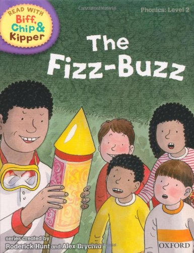 Oxford Reading Tree Read with Biff, Chip, and Kipper: Phonics: Level 2: The Fizz-Buzz (Read with Biff, Chip & Kipper