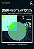 img - for Environment and Society: Human Perspectives on Environmental Issues book / textbook / text book