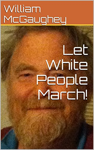 Let White People March!
