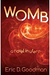 Womb: A Novel in Utero Paperback
