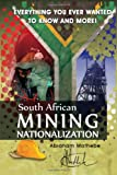 South African Mining Nationalization, Abraham Mathebe, 1453557601