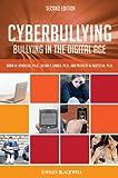 Cyberbullying: Bullying in the Digital Age