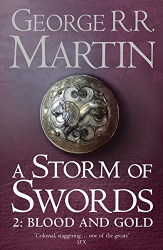 Read Online A Storm of Swords: Part 2 Blood and Gold (A Song of Ice and Fire, Book 3) ebook