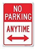 No Parking Anytime Sign, Large 10 X 14'' Aluminum, For Indoor or Outdoor Use - By SIGO SIGNS