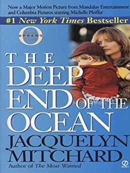 The Deep End of the Ocean (Cappadora Family Series Book 1) by [Mitchard, Jacquelyn]