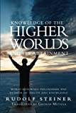 Knowledge of the Higher Worlds and Its Attainment, Rudolf Steiner, 1460948556