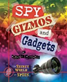 Spy Gizmos and Gadgets, Susan K. Mitchell, 076603710X