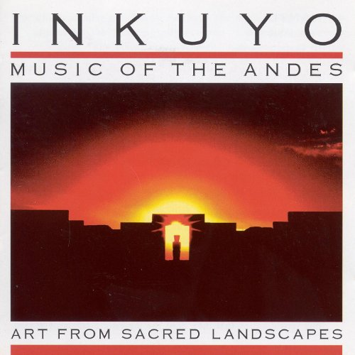 - Art from Sacred Landscapes (Music of the Andes)