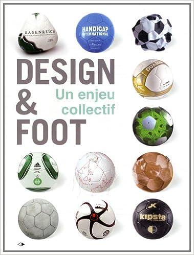 Lire un Design et Foot un Enjeu Collectif pdf epub