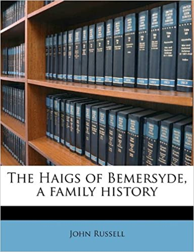 Book The Haigs of Bemersyde, a family history