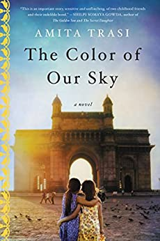 The Color of Our Sky: A Novel by [Trasi, Amita]